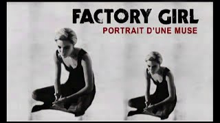 Factory Girl - Bande Annonce