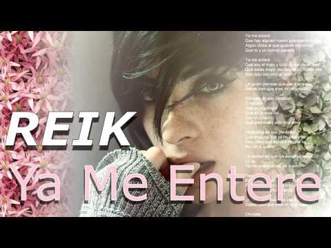 """""""Ya Me Enteré"""" by Reik"""