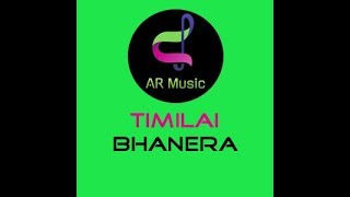|Timilai Bhanera (Official Music Video 01OCT2019) | |RTamang ||ARMusic|