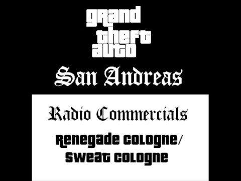 Grand Theft Auto: San Andreas - Radio Commercials (Renegade Cologne/Sweat Cologne)