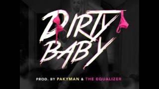 Tony Lenta Ft. Twonka - Dirty Baby (Prod. By PakyMan & EQ El Equalizer)