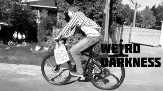 """""""THE PAPERBOY"""" Creepypasta #WeirdDarkness"""