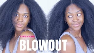 BLOWOUT Routine on Type 4 Natural Hair