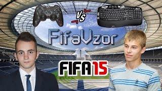 #1 - Gamepad vs Keyboard FIFA 15 FifaVzor (Геймпад против Клавиатуры)