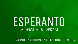 Aprenda Esperanto cantando: Na rua, na chuva, na fazenda - Hyldon