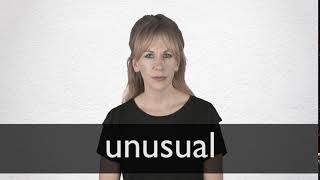 How to pronounce UNUSUAL in British English
