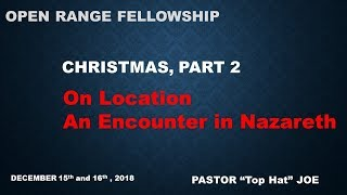 Christmas, Part 2: An Encounter in Nazareth