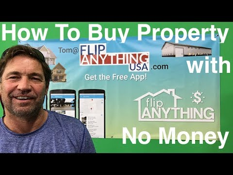 How You Can Buy Property with No Money or nothing down. W/ Tom