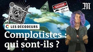 Sommes-nous tous complotistes ? (ft. le Sense of Wonder) #LesDécodeurs