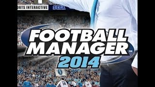 FM2014 Football manager 2014 gameplay ita Nuova Carriera New Carreer parte 1