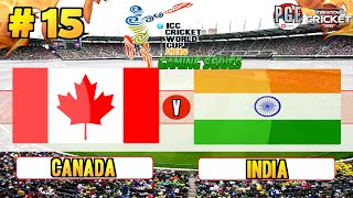 ICC Cricket World Cup 2015 (Gaming Series) - Pool A Match 15 Canada v India
