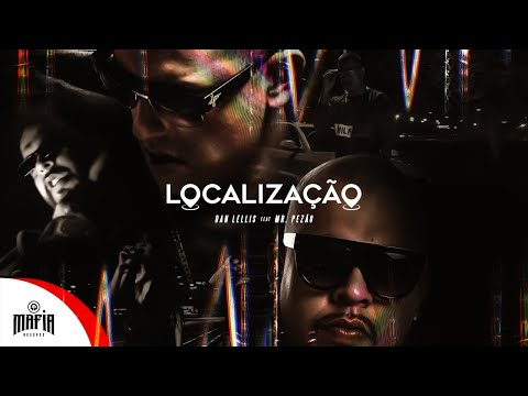 Localização – Dan Lellis Feat. Mr.Pezão