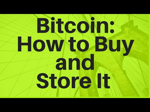 Bitcoin: How To Buy And Store It The Right Way