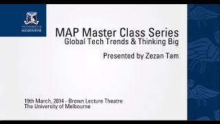 MAP14 Master Class Series: Global Tech Trends & Thinking Big