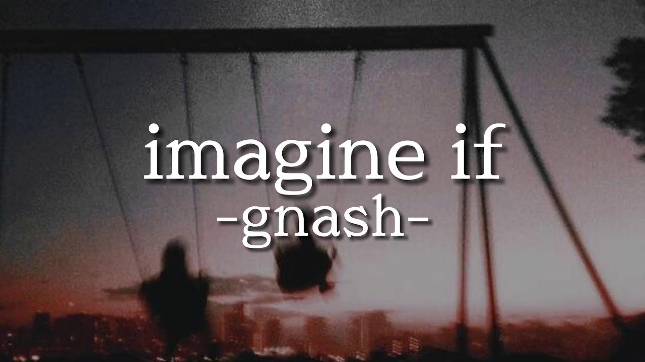 歌詞 imagine if