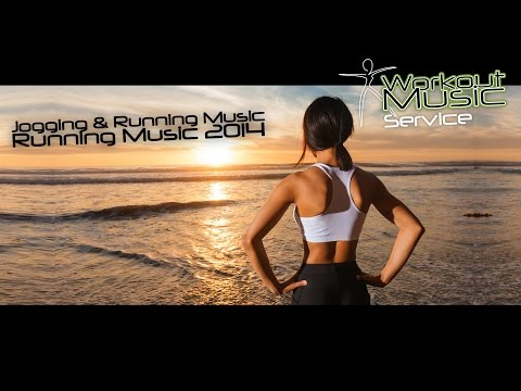 Jogging & Running Music - Running Music 2014
