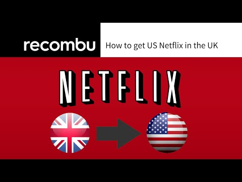 How to get US Netflix in the UK