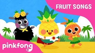 Pineapple - Fine Fine Pineapple | Fruit Songs | Nursery Rhyme | Pinkfong Songs for Children