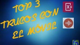 TOP 3 TRUCOS CON EL MOVIL