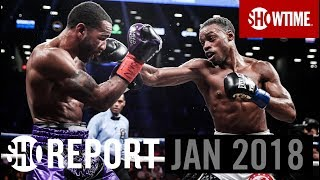 SHO REPORT: January 2018 | SHOWTIME Boxing