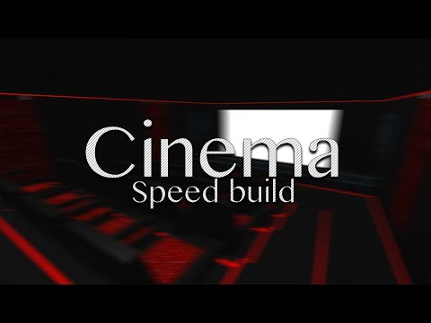[ROBLOX] Speed build - Cinema - Movie - F3X - Building // THANKS FOR 500!