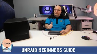 How to Install & Configure an Unraid NAS - Beginners Guide