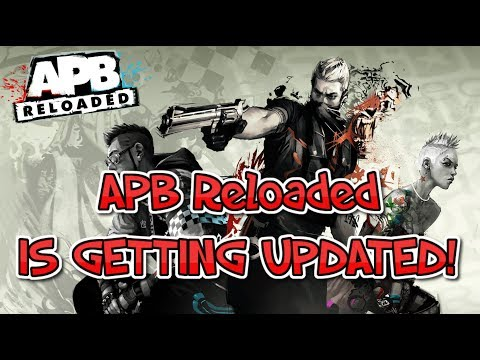 APB: Reloaded Is Finally Getting Updated! (PC/PS4/XB1)