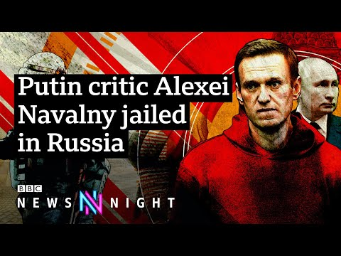 Navalny jailed: How should the West respond to Russia? - BBC Newsnight