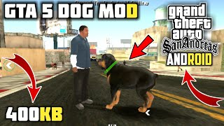 [400KB] GTA 5 DOG MOD GTA San Andreas Android | Franklin Chop Dog Mod GTA SA | Animal Mod | Cleo Mod