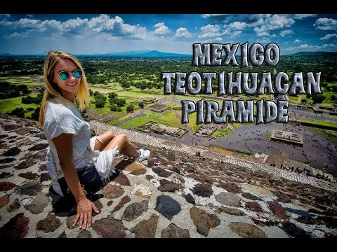 Mexico,Teotihuacan Pyramids - Trip in Central and North America ep52 - Travel vlog calatorii tourism