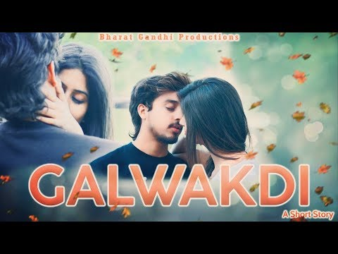 Galwakdi || Short film by Bharat Gandhi & Team || Tarsem jassar ||