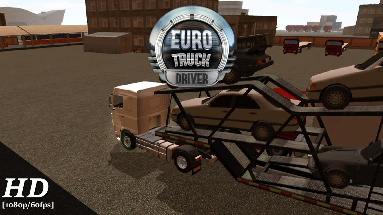 Euro Truck Driver 1 6 0 for Android - Download