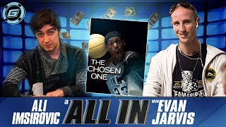 All-In Poker Podcast feat. Ali Imsirovic + Evan Jarvis