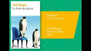 """""""La Fonte des glaces"""" de Joël Baqué par Maxime et Jérôme"""