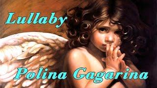 Lullaby (Polina Gagarina) ・ララバイ (ポリーナ・ガガーリナ)