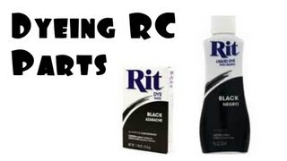 "RC ""How To"" Dye RC Parts Using Rit Dye"