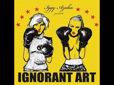 Iggy Azalea - Ignorant Art full album