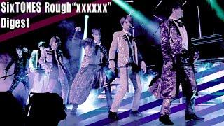 """SixTONES「Rough """"xxxxxx"""" 2019.11.19 東京国際フォーラム DIGEST」ダイジェスト"""