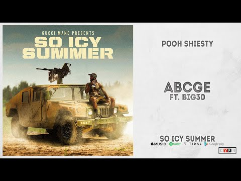 "Pooh Shiesty – ""ABCGE"" Ft. Big30 (So Icy Summer)"