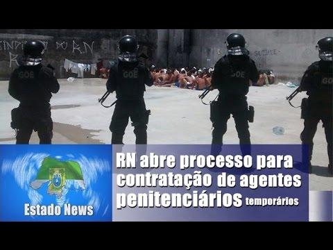 Contratação de agentes penitenciários temporários, No Rio Grande Do Norte.