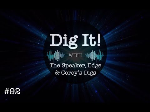 Dig It! #92: Rock These Bills & Steamroll These Asshats!