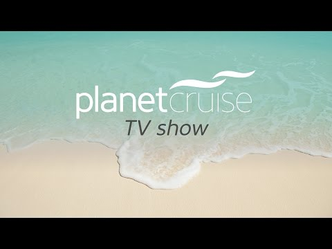 Featuring MSC, Carnival Cruises and Emerald Waterways | Planet Cruise TV Show 14/08/15