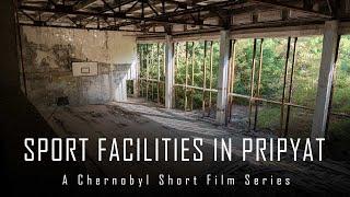 Sport Facilities In Pripyat   CHERNOBYL 2019