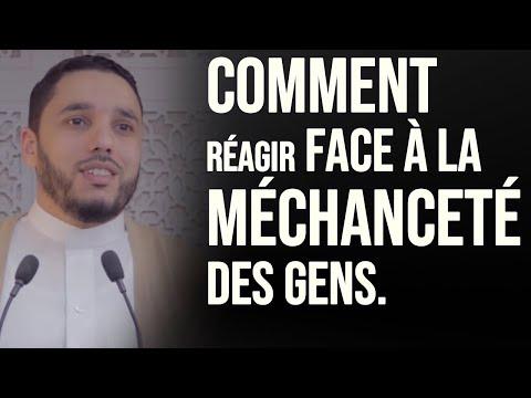 COMMENT RÉAGIR FACE À LA MÉCHANCETÉ DES GENS Rachid ELJAY