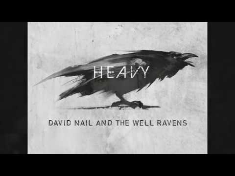 Download lagu David Nail and The Well Ravens -  Heavy (Official Audio) terbaru 2020