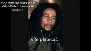 """Bob Marley """"Johnny was"""" traduction FR"""