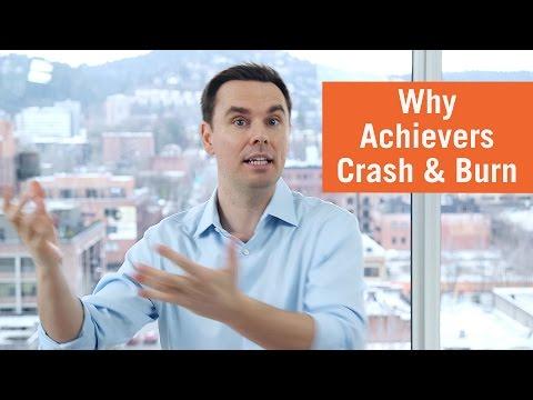 why-achievers-crash-and-burn