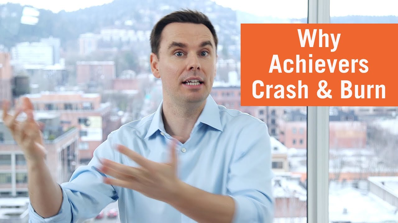 Why Achievers Crash and Burn