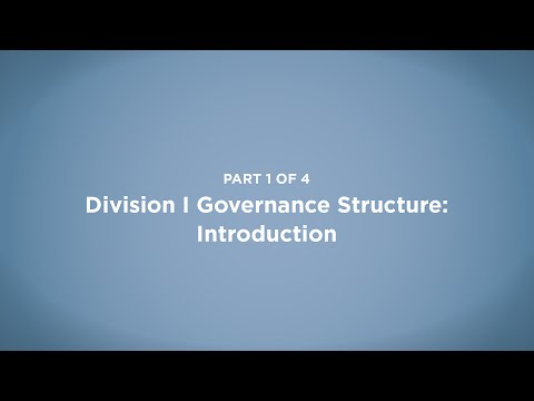 NCAA Division I Governance Structure: Introduction