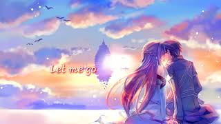 ♪Nightcore - Let Me Go - No Method Video